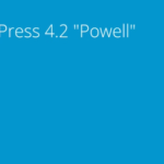 WordPress 4.2 is Out