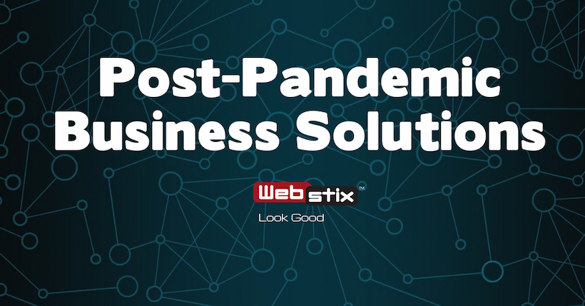 Post-Pandemic Business Solutions