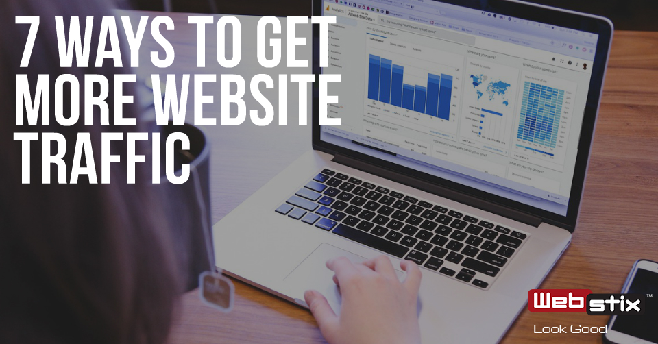7 Ways to Get More Website Traffic