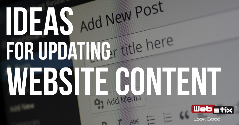 Ideas on How to Update Your Website Content
